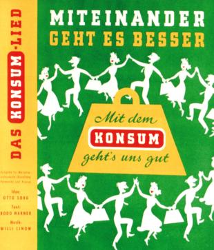 Konsum - miteinander geht es besser 1953