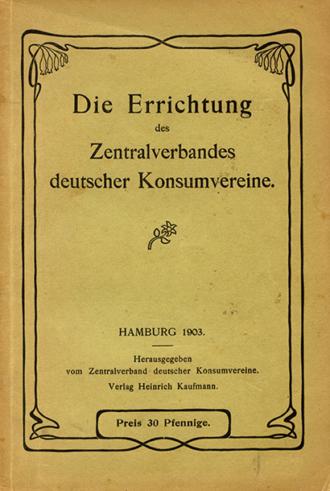 Errichtung Zentralverband Konsumverein 1910